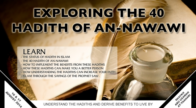 Exploring the 40 Hadith of an-Nawawi with Sh. Abu Usamah